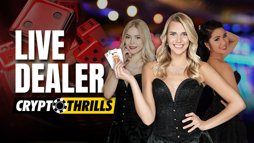 Live Dealer Now Available at Crypto Thrills