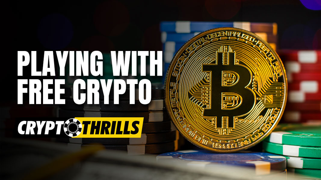 How to play with Free Crypto